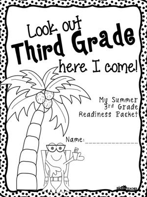 Look Out Third Grade, Here I Come! Summer Prep Packet for