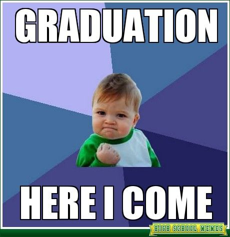 2dab8f71181071515ce12659110c648a graduation meme college humor best 25 graduation meme ideas on pinterest college memes,Congratulations Graduate Meme