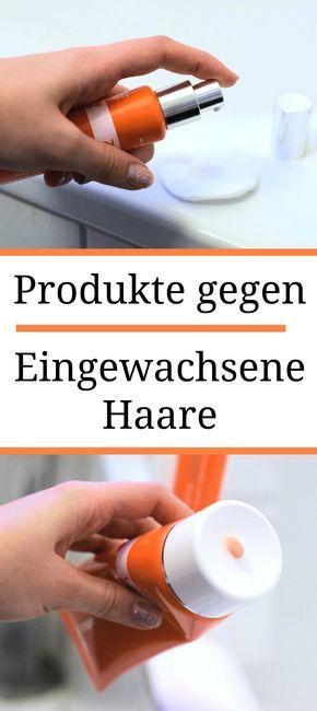 Produkte gegen eingewachsene Haare ☆  Waxing, Epilieren, Sugaring, Peeling ☆