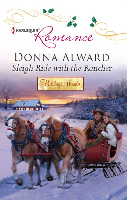 Sleigh Ride with the Rancher, Part of the Holiday Miracles Trilogy, November 2012