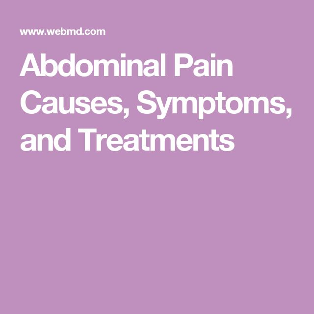 Abdominal Pain Causes, Symptoms, and Treatments
