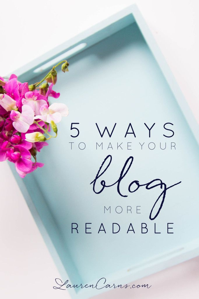 5 ways to make your blog more readable