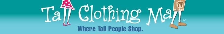 tall clothing mall - where tall people shop, clothing in tall sizes, large size shoes, tall trends, tall fashion advice