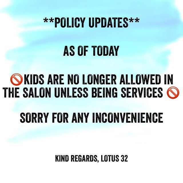 Sorry Ladies Kids Are No Longer Allowed In The Salon Unless