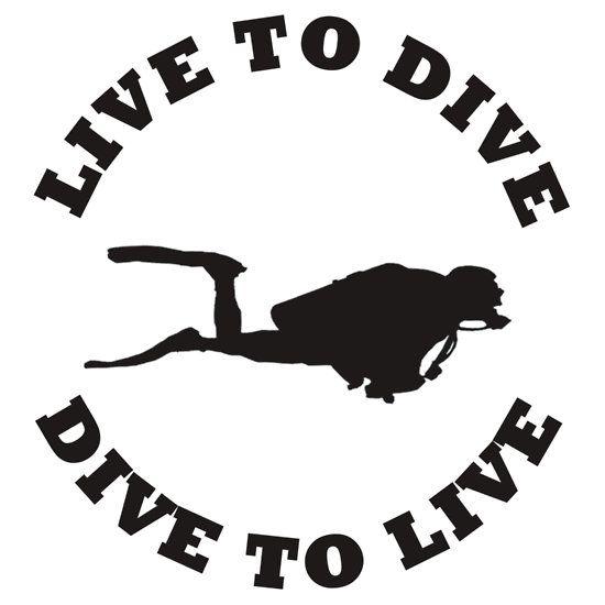 LIVE TO DIVE DIVE TO LIVE BLACK SCUBA
