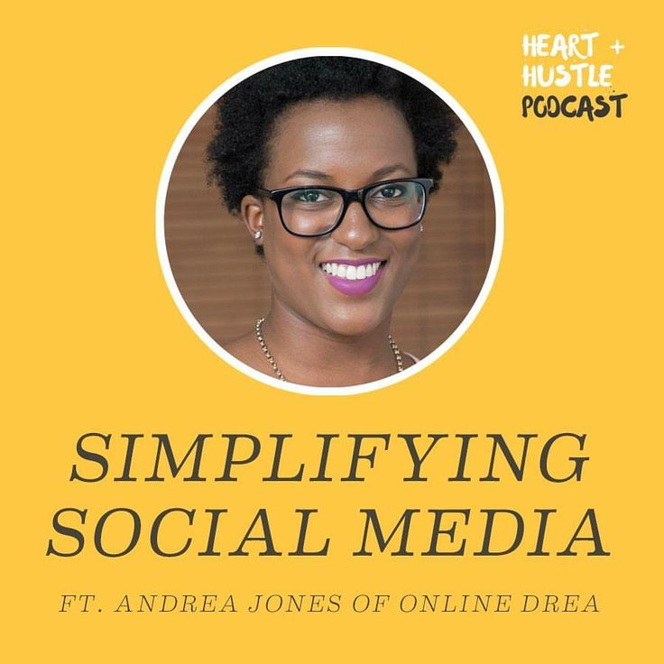 Welcome to the fifty-ninth episode of the Heart + Hustle podcast. Today we're talking to Andréa Jones of OnlineDrea about social media. Andréa is a social media consultant who helps small lifestyle business owners utilize social media for their best interests. We also share our favorite books we're reading during #BlackHistoryMonth.