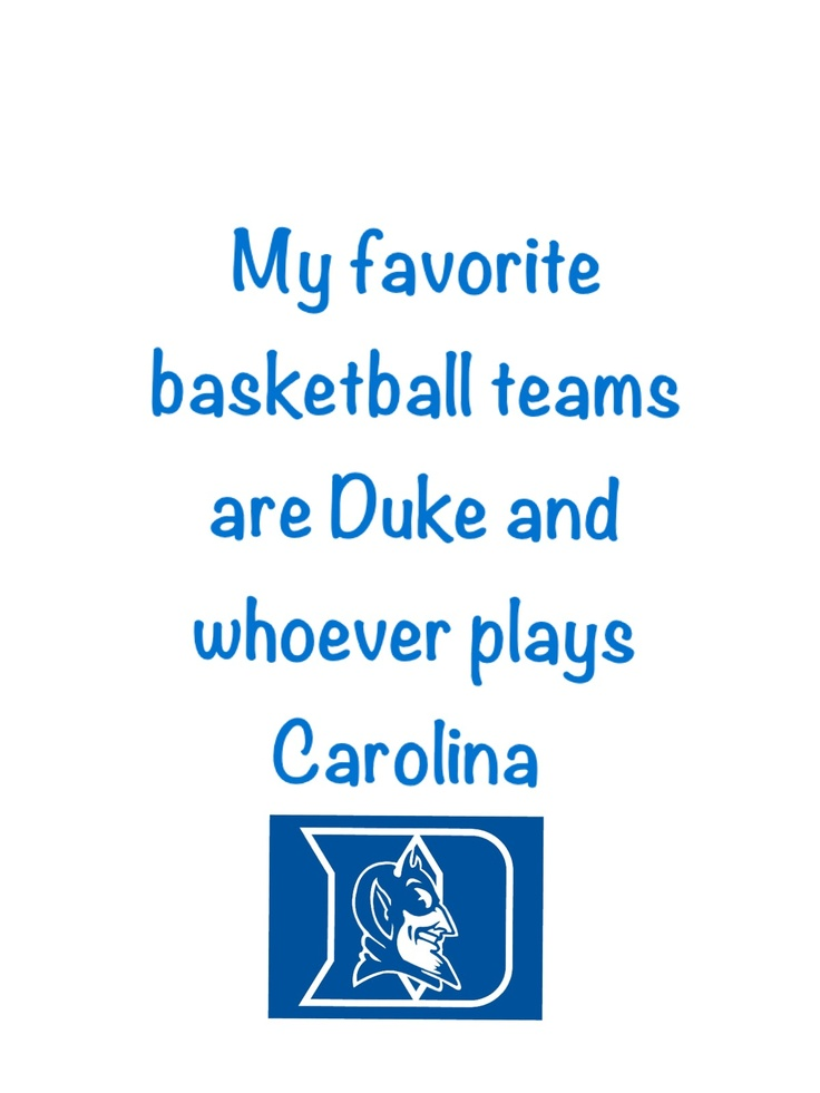 Soo true! Any Duke basketball fan/ Cameron Crazie can relate!!