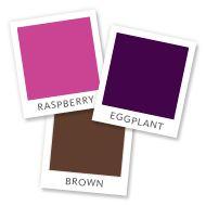 Eggplant and Brown is so fall. I like the Rasberry too