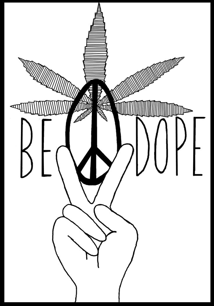 When In Doubt Be Dope ️ Peace Love Hippy Stoner