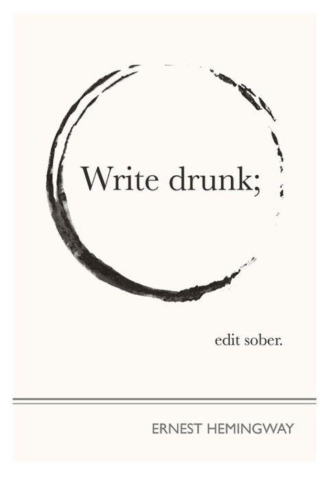 Mr. Hemingway.: Hemingway Quotes, Inspiration, Ernesthemingway, Ernest Hemingway, Writing Quotes, Art Prints, Writing Drunk, Editing Sober, Wise Words