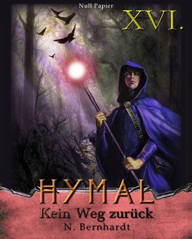 N. Bernhardt: Der Hexer von Hymal Buch XVI - Kein Weg zurück