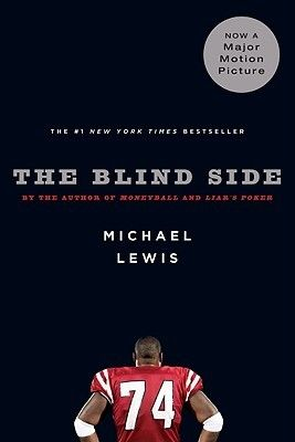"The Blind Side: Evolution of a Game by Michael Lewis  -- Details the life of University of Mississippi football player Michael Oher, who was raised by a crack addicted mother and adopted at the age of sixteen by a wealthy family, and explores the rising importance and salary of the offensive left tackle in the game of football.    Recommended by a UHS student: ""I enjoyed this book. It has much more detail than the movie, and there is much more description of the characters. 10/10!"""
