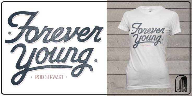 """""""Rod Stewart 'Forever Young'"""" t-shirt design by deekin"""