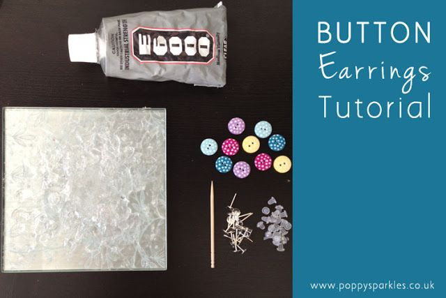 Poppy Sparkles lifestyle blog: :: How to Make Button Stud Earrings