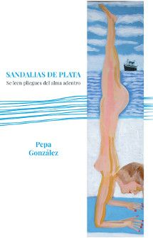 Viviendo entre palabras : Sandalias de plata - Pepa González