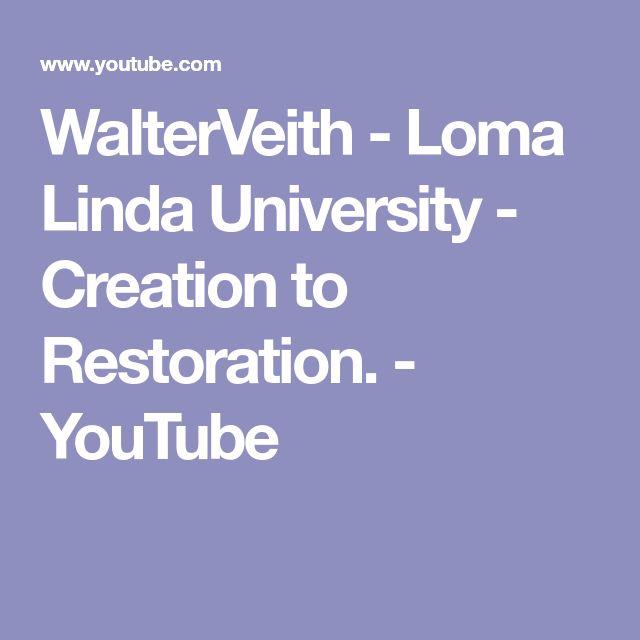 WalterVeith - Loma Linda University - Creation to Restoration. - YouTube