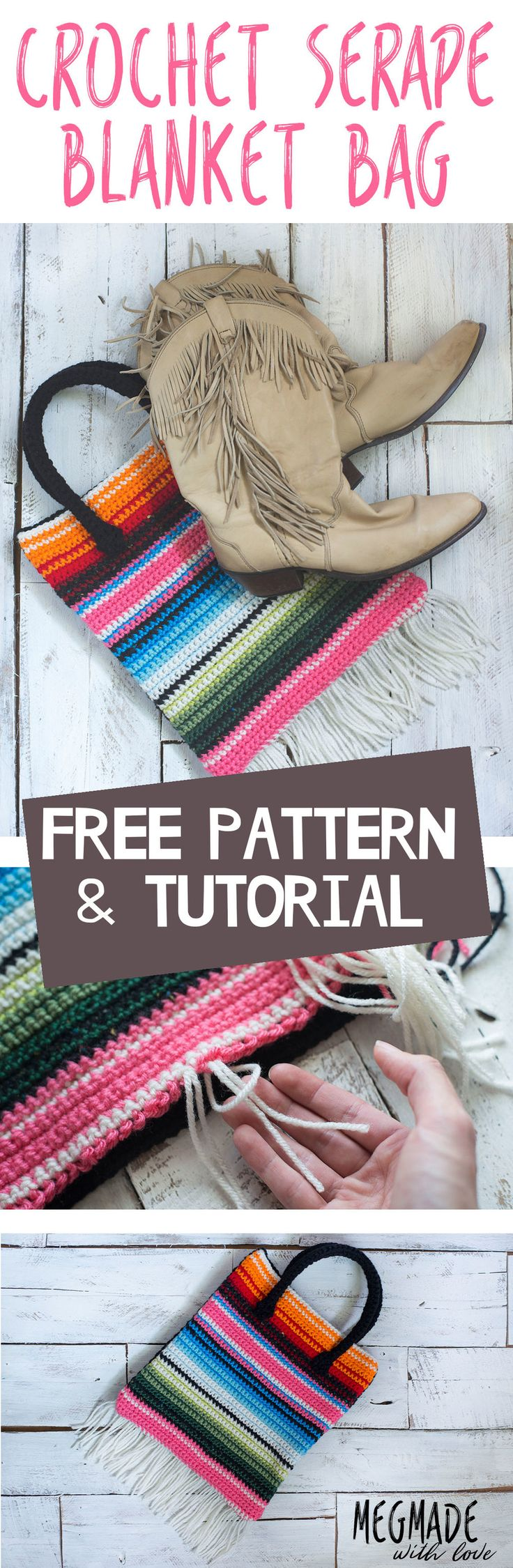 Crochet Serape Blanket Bag Pattern — Megmade with Love