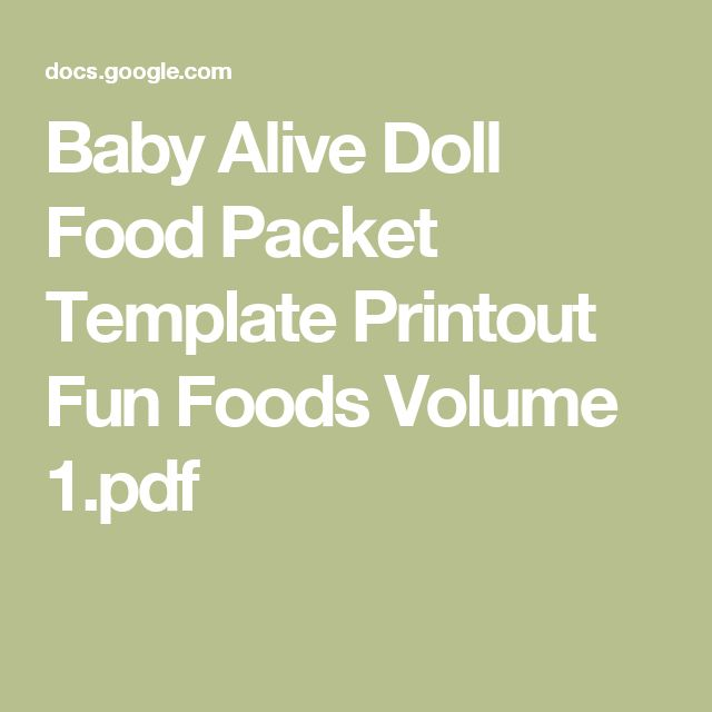 Baby Alive Doll Food Packet Template Printout Fun Foods