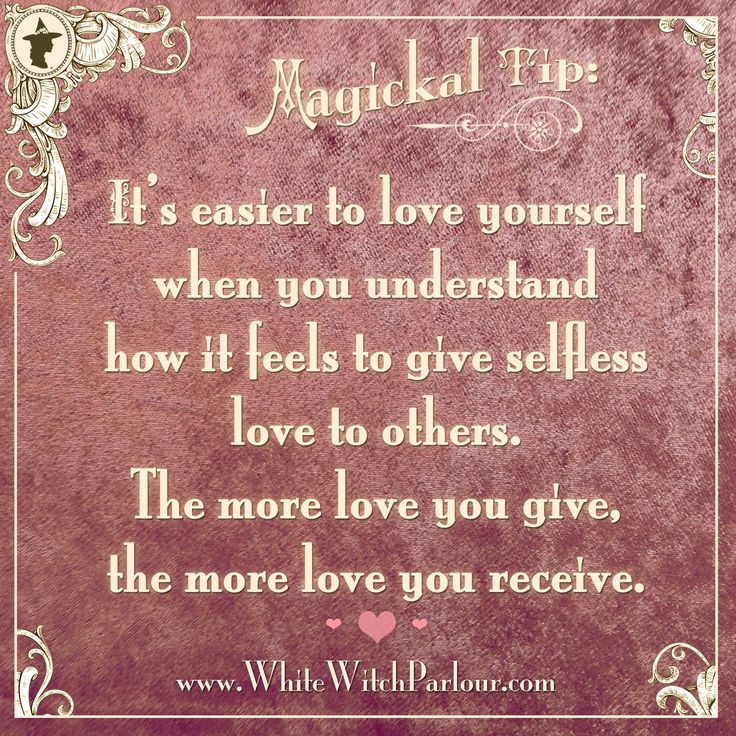 self love, inspiration, true love, unconditional, heart, healing, magick, spiritual, witch, wisdom, yogi, give & receive, hope, faith, book of shadows, white magick https://www.facebook.com/TheWhiteWitchParlour
