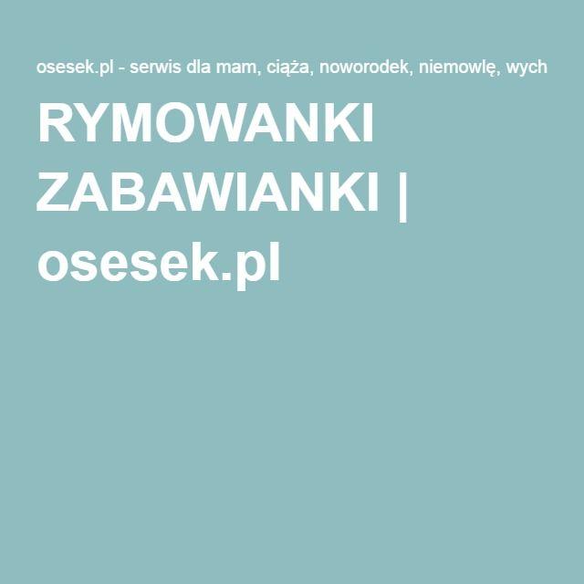 RYMOWANKI ZABAWIANKI | osesek.pl