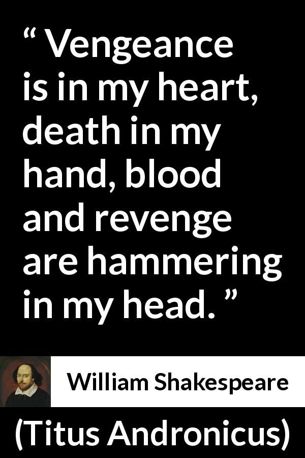 the themes of revenge in william shakespeares hamlet Struggling with themes such as revenge in william shakespeare's hamlet we' ve got the quick and easy lowdown on it here.