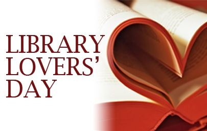 Forget Valentines Day, 14 February has been re-named library lovers day!   Take the opportunity to celebrate those who love and support libraries!