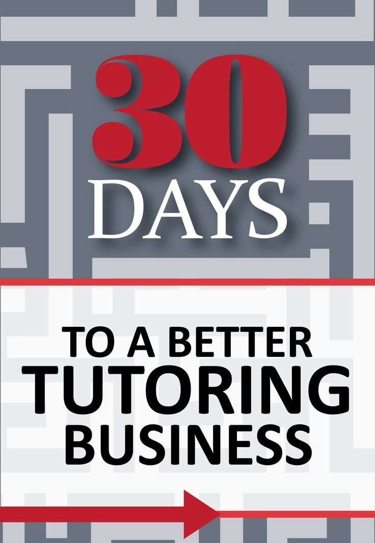30 Days to a Better Tutoring Business. from www.the-tutor-house.com