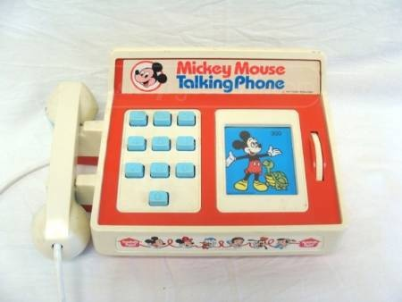 Mickey Mouse Talking Phone - I didn't have one, but I remember playing with one in preschool and thinking that it was the best toy ever made....at least when I was 3 :)