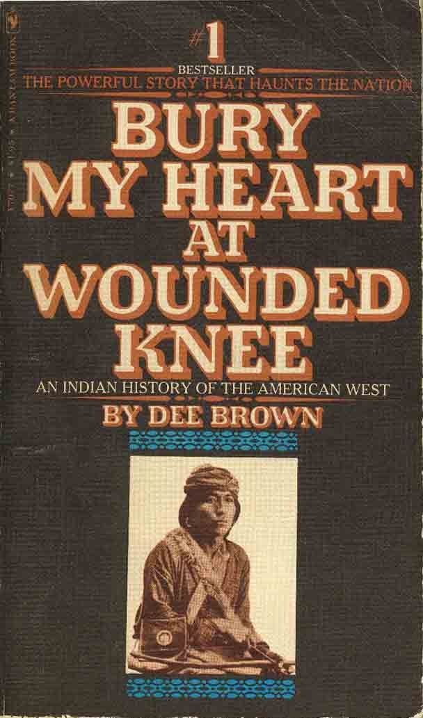 essay bury my heart at wounded knee Bury my heart at wounded knee: an analysis dee brown's bury my heart at  wounded knee is a fully documented account of the annihilation of the american .