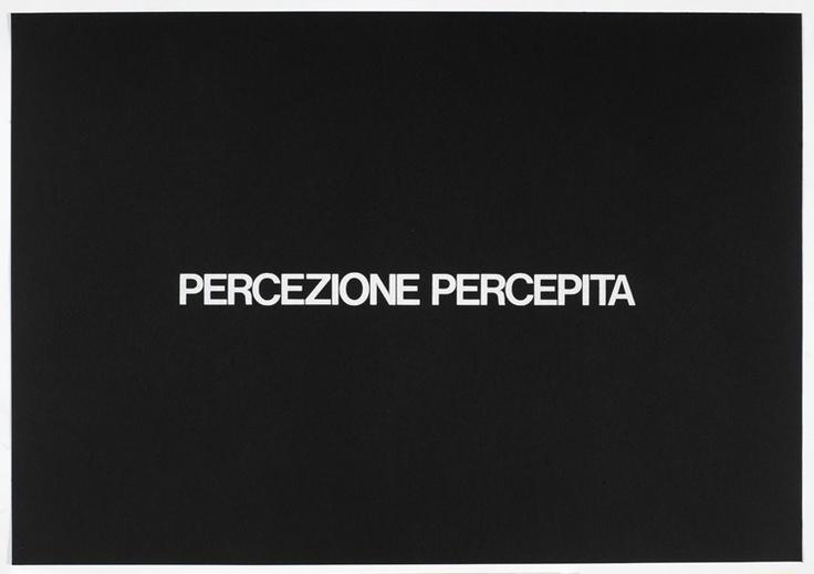 """Maurizio Nannucci - Percezione percepita - Cartella """"Definitions"""", 1970  Mart, Archivio di Nuova Scrittura, Collezione Paolo Della Grazia  """"La Magnifica Ossessione"""" www.mart.tn.it/magnificaossessione"""