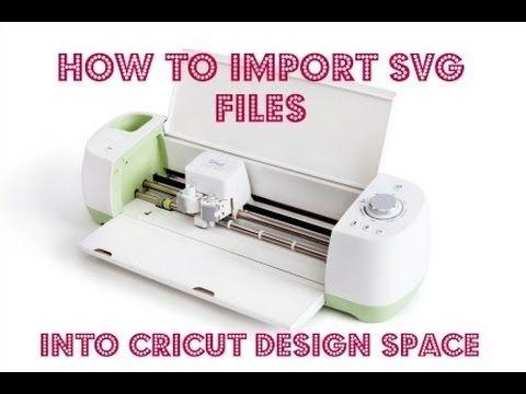 How to Import an SVG file into Cricut Design Space - Cricut Explore - YouTube