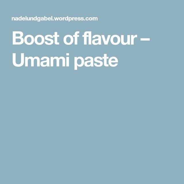 Boost of flavour – Umami paste