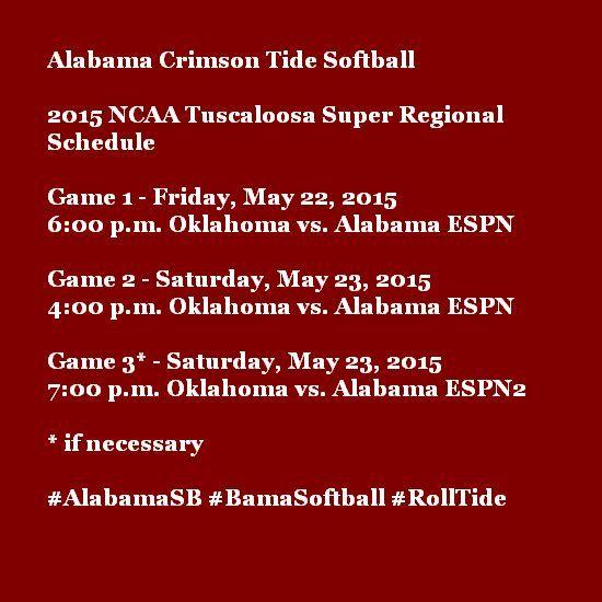 Alabama Crimson Tide Softball. 2015 NCAA Tuscaloosa Super Regional Schedule