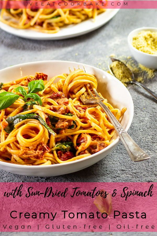 This Vegan Tomato Alfredo Sauce With Sun Dried Tomatoes And Spinach Is The Perfect Comfort Food I Vegan Bowl Recipes Vegan Pasta Recipes Vegan Dinner Recipes