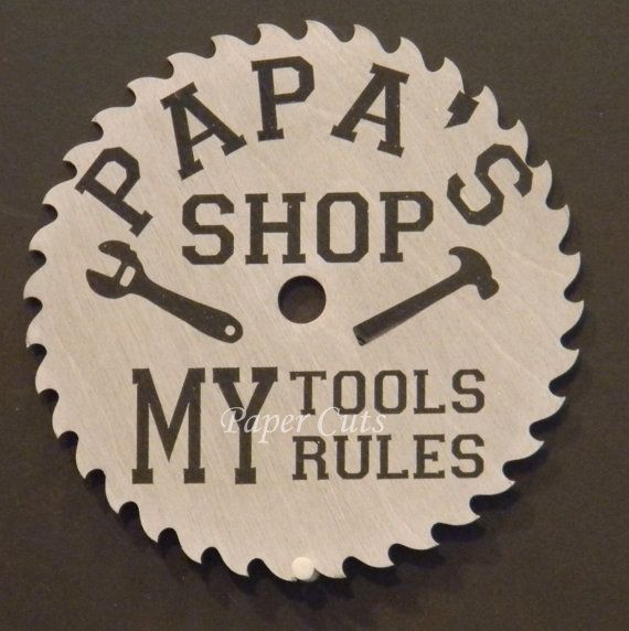 Personalized wood tools sign - sawblade sign - $12 Great Father's Day Gift - thanks @Hobby Lobby for the great wood saw blade!