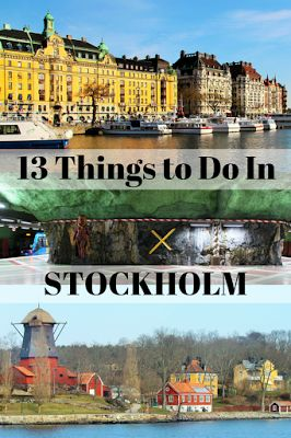 Travel the World: 13 of the top things to do in Stockholm Sweden on vacation.