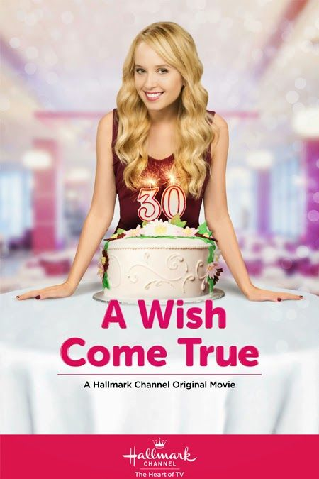 Its a Wonderful Movie - Your Guide to Family Movies on TV: Hallmark Channel Movie: A WISH COME TRUE