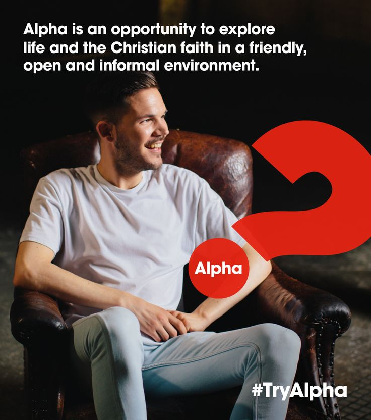 Alpha is an opportunity to explore life and the Christian faith in a friendly, open and informal environment.