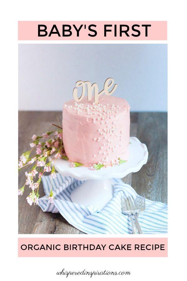 Superb Babys First Organic Birthday Cake Recipe With Images Personalised Birthday Cards Akebfashionlily Jamesorg