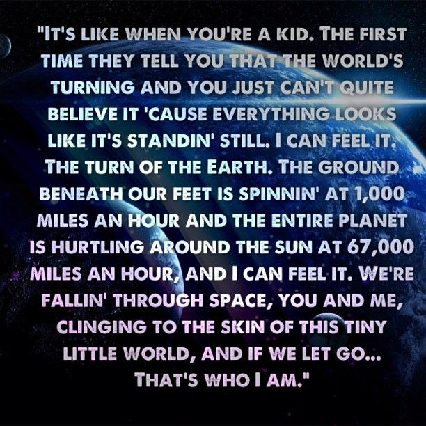 Ninth Doctor Quote. I can hear this in my head, exactly as he says it.