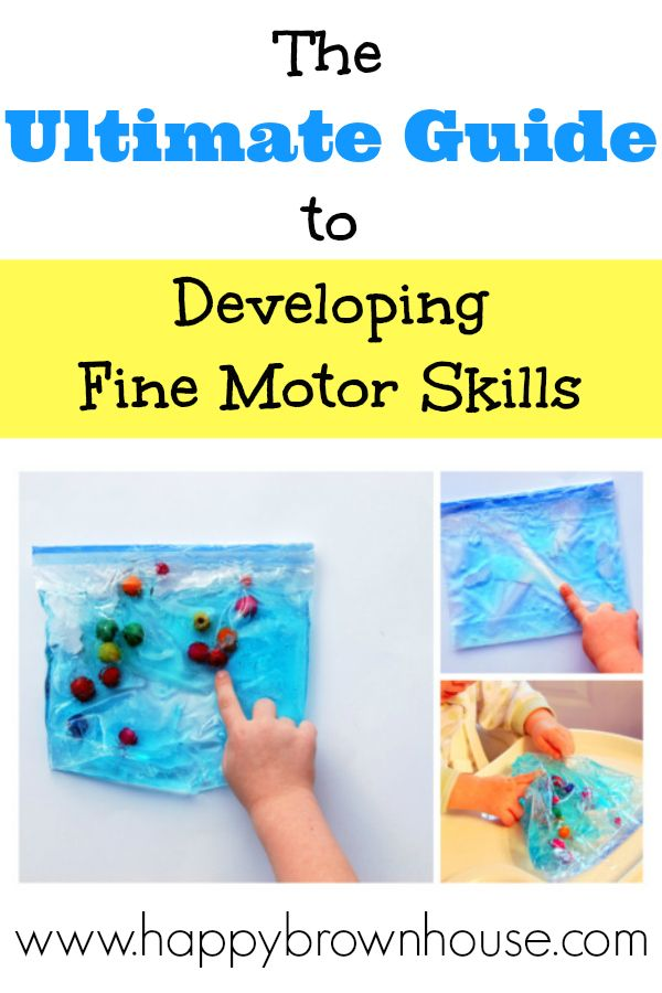 Guide to Developing Fine Motor Skills from www.happybrownhouse.com  http://www.pinterest.com/aliciahpost/ece-activities/