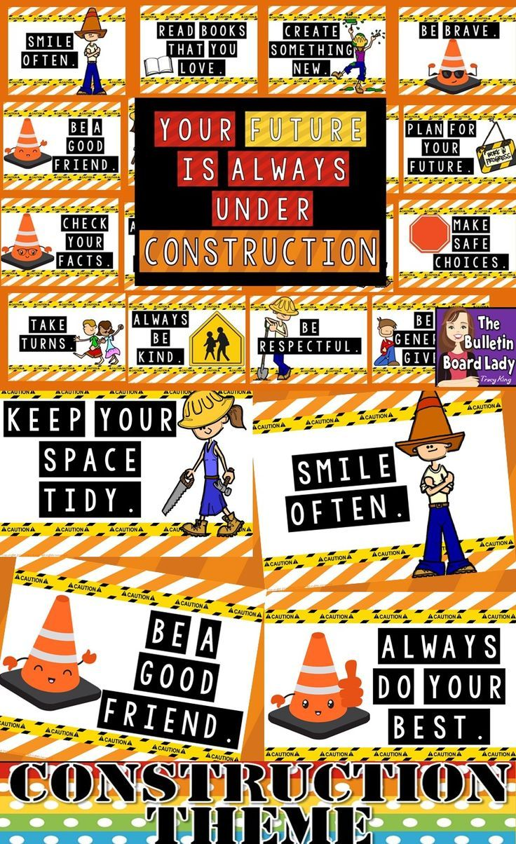 "Your Future is Always Under Construction Bulletin Board -Just print and post this bright character education bulletin board.  It features 25 ways students can improve their future w activities like ""Always do your best."" and ""Be a good friend."" Great idea for a construction theme in your classroom."