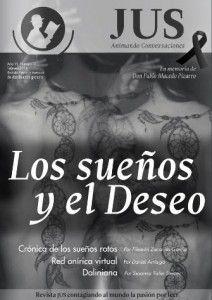 """Ahora si, aquí pueden ver la revista completa del mes de Febrero 2014!  """"Los sueños y el deseo""""  http://justa.com.mx/revista/y-aqui-esta-al-fin-la-edicion-de-jus-revista-digital-dedicada-a-los-suenos-y-el-deseo/"""