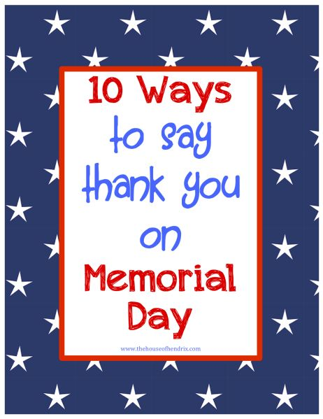 10 ways for your child to say thank you on Memorial Day - simple ideas that encourage us to not let the opportunity pass and do something.