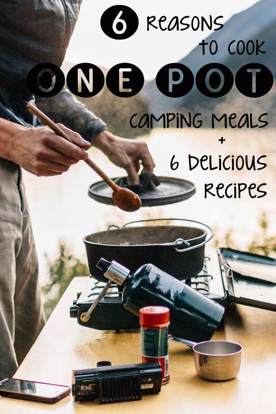 6 recettes et raisons de cuisiner des repas de camping à un pot   – Camping with kids