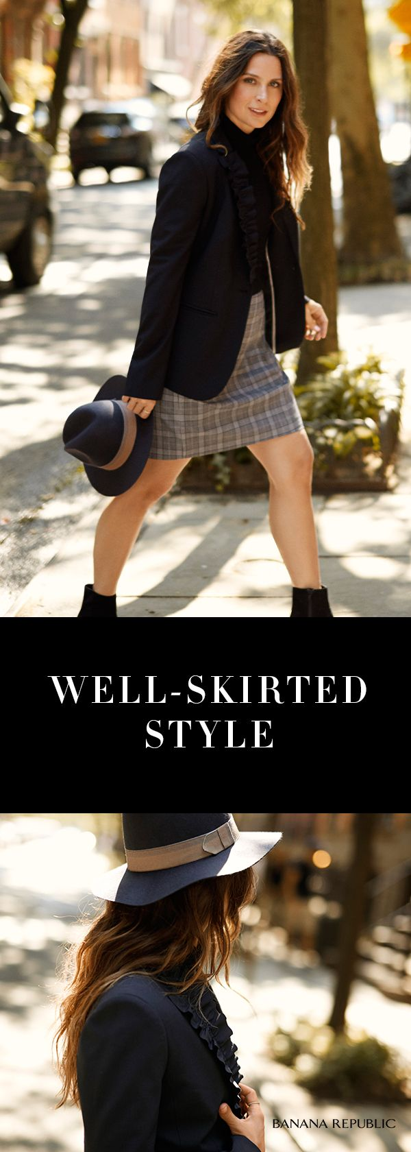 Start with a flirty plaid skirt then layer up with impeccable-quality blazers, polished blouses, even sweaters. Grab your hat and gorgeously go. From the board-room straight to a date. Skirts work.