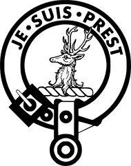 """Clan Fraser  Crest: A buck's head erased Proper  Motto: Je Suis Prest  War cry: """"A Mhor-fhaiche"""" or  """"Caisteal Dhuni"""""""