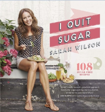 Whitcoulls   I Quit Sugar by Sarah Wilson $36.99     Clever tips for ditching the sweet white stuff for good - and living healthy! It's practical, inspiring, and good for you