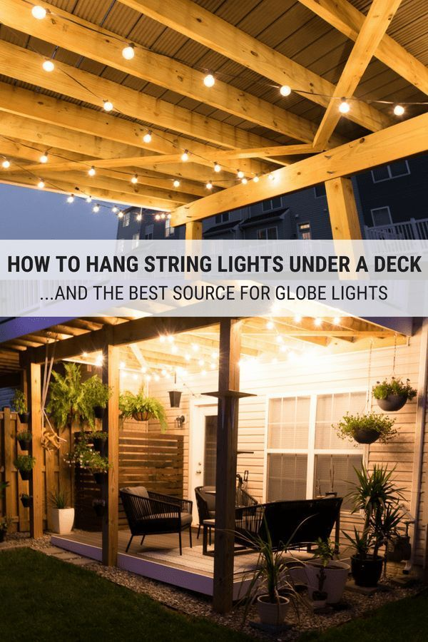 Pin On Ideas My Step By Diy, How To Hang Outdoor String Lights Under Deck