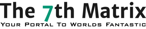 The7thMatrix.com, Your portal to worlds fantastic. Featuring great science fiction and fantasy web series.